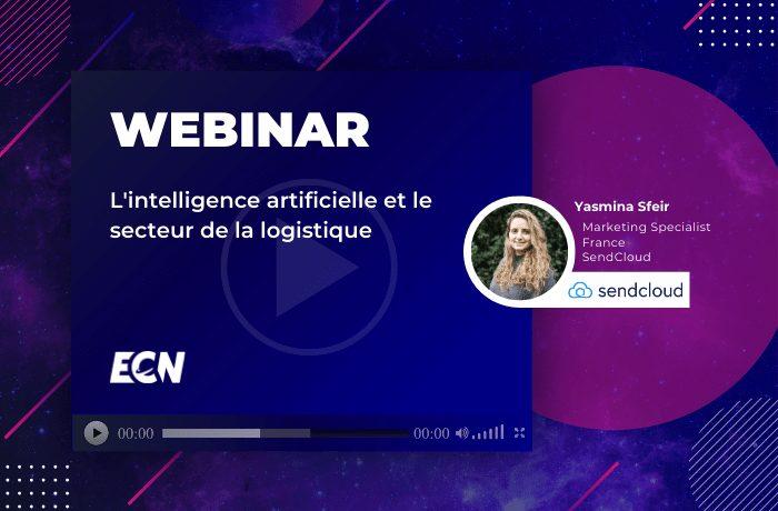 intelligence artificielle secteur logistique image webinar sendcloud